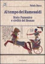 51863 - Barca, N. - Al tempo dei Ramessidi. Stato faraonico e civilta' del bronzo
