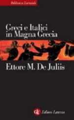 51883 - De Juliis, E. - Greci e Italici in Magna Grecia