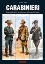 51899 - Lembo, D. - Carabinieri. Breve storia dell'Arma nelle guerre italiane del Novecento