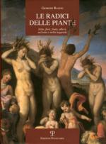 51905 - Batini, G. - Radici delle piante. Erbe, fiori, frutti, alberi nel mito e nella leggenda (Le)