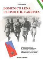 51929 - Venditti, C. - Domenico Lena. L'uomo e il carrista