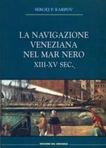 51936 - Karpov, S.P. - Navigazione veneziana nel Mar Nero XIII-XV Sec. (La)