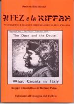 51939 - Giacobazzi, A. - Fez e la Kippah. Tre cinquantine di documenti relativi ai contatti tra Ebrei e Fascismo (Il)