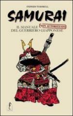 51943 - Turnbull, S. - Samurai. Il manuale non autorizzato del guerriero giapponese