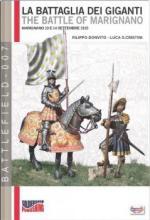 51946 - Donvito, F. - Battaglia dei giganti. The Battle of Marignano. Marignano 13 e 14 settembre 1515 (La)