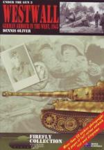 52000 - Oliver, D. - Westwall. German Armour in the West, 1945 - Firefly Collection