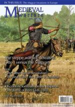 52013 - van Gorp, D. (ed.) - Medieval Warfare Vol 02/04 The steppe warrior defeated: Otto I versus the Magyars