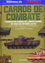 52018 - Marin Gutierrez-Mata Duaso, F.-J.M. - Carros de Combate y Vehicuols de cadenas del Ejercito Espanol. Un siglo de Historia  Vol 3