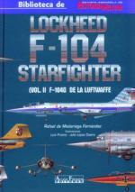 52019 - De Madariaga Fernandez, R. - Lockheed F-104 Starfighter Vol 2: F-104G de la Luftwaffe