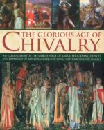 52037 - Phillips, C. - Glorious Age of Chivalry (The)
