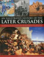 52041 - Phillips, C. - Illustrated History of the Late Crusades (The)