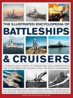52057 - Hore-Ireland, P.-B. - Illustrated Encyclopedia of Battleships and Cruisers (The)