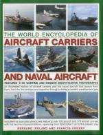 52058 - Ireland-Crosby, B.-F. - World Encyclopedia of Aircraft Carriers and Naval Aircrafts (The)