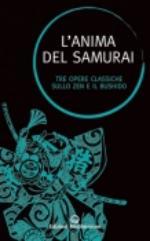 52085 - Cleary, T. cur - Anima del Samurai. Tre opere classiche sullo zen e il Bushido (L')