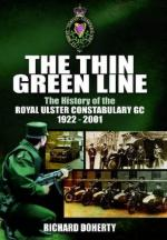 52108 - Doherty, R. - Thin Green Line. The History of Royal Ulster Constabulary GC 1922-2001 (The)