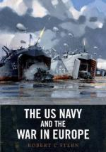 52112 - Stern, R.C. - US Navy and the War in Europe (The)