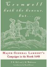 52113 - Hill-Watkinson, P.-J. - Cromwell hath the honour, but...Major General Lambert's Campaign in the North 1648