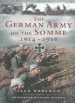 52114 - Sheldon, J. - German Army on the Somme 1914-1916 (The)