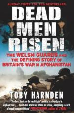 52128 - Harnden, T. - Dead Men Risen. The Welsh Guards and the Real Story of Britain's War in Afghanistan