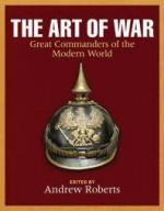 52135 - Roberts, A. cur - Art of War. Great Commanders of the Modern World (The)