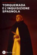 52188 - Sabatini, R. - Torquemada e l'inquisizione spagnola
