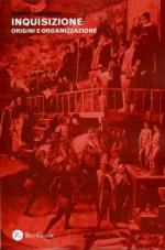 52189 - Lea, H.C. - Inquisizione. Origini e organizzazione