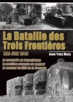 52217 - Mary, J.Y. - Bataille des trois frontieres, mai-juin 1940 (La)