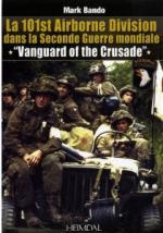 52221 - Bando, M. - 101st Airborne Division dans la Seconde Guerre Mondiale. Vanguard of the Crusade (La)