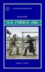 52225 - Rizzi, D. - Ok Corral 1881 - Conflitti e battaglie 05