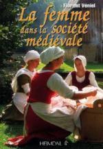 52232 - Veniel, F. - Femme dans la societe medievale (La)