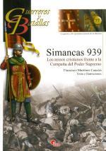 52242 - Martinez Canales, F. - Guerreros y Batallas 077: Simancas 939 d.C. Los Reinos cristianos frente la campana del Poder Supremo