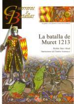 52245 - Saez Abad, R. - Guerreros y Batallas 080: La batalla de Muret 1213