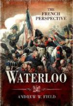 52261 - Field, A. - Waterloo. The French Perspective