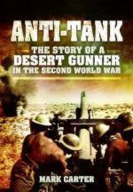 52289 - Carter, M. - Anti Tank. The Story of a Desert Gunner in WWII