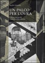 52316 - Antonini, S. - Palco per l'OVRA. Cultura, spettacolo e polizia politica fascista (Un)