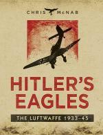 52411 - McNab, C. - Hitler's Eagles. The Luftwaffe 1933-45