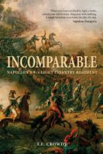 52413 - Crowdy, T. - Incomparable. Napoleon's 9th Light Infantry Regiment