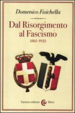 52434 - Fisichella, D. - Dal Risorgimento al Fascismo 1861-1922