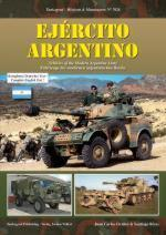52438 - Cicalesi-Rivas, J.C.-S. - Mission and Manoeuvres 7026: Ejercito Argentino. Vehicles of the Modern Argentine Army