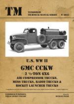 52439 - Franz, M. cur - Technical Manual 6023: US WW II GMC CCKW 2 1/2 Ton 6x6 - Air Compressor Trucks, Mess Trucks, Radio Trucks and Rocket Launcher Trucks