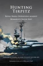 52456 - Bennett, G.H. - Hunting Tirpitz. Naval Operations Against Bismarck's Sister Ship