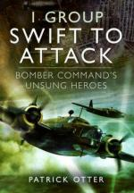 52463 - Otter, P. - 1st Group. Swift to Attack. Bomber Command's Unsung Heroes