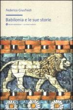 52468 - Giusfredi, F. - Babilonia e le sue storie