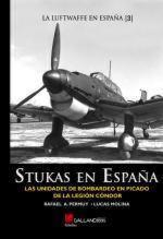 52485 - Permuy-Molina, R.A.-L. - Stukas en Espana. Las Unidades de bombardeo en picado de la Legion Condor - La Luftwaffe en Espana 03