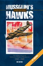 52515 - Mattioli, M. - Mussolini's Hawks 2nd ed. The Fighter Units of the Aeronautica Nazionale Repubblicana 1943-1945