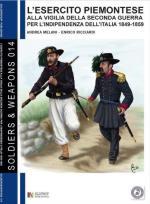 52558 - Melani-Ricciardi, A.-E. - Esercito piemontese. Alla vigilia della seconda guerra per l'indipendenza d'Italia 1849-1859 Vol 1 (L')