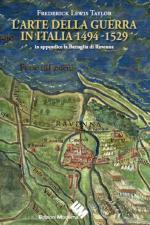 52564 - Taylor, F.L. - Arte della guerra in Italia 1495-1529 (L')