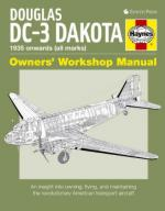 52568 - Blackah, P. - Douglas DC-3 Dakota. Owner's Workshop Manual. 1935 onwards (all marks)