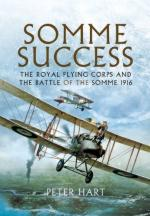 52578 - Hart, P. - Somme Success. The Royal Flying Corps and the Battle of the Somme 1916