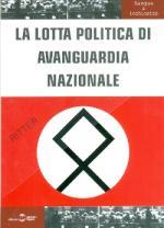 52579 - AAVV,  - Lotta politica di avanguardia nazionale (La)